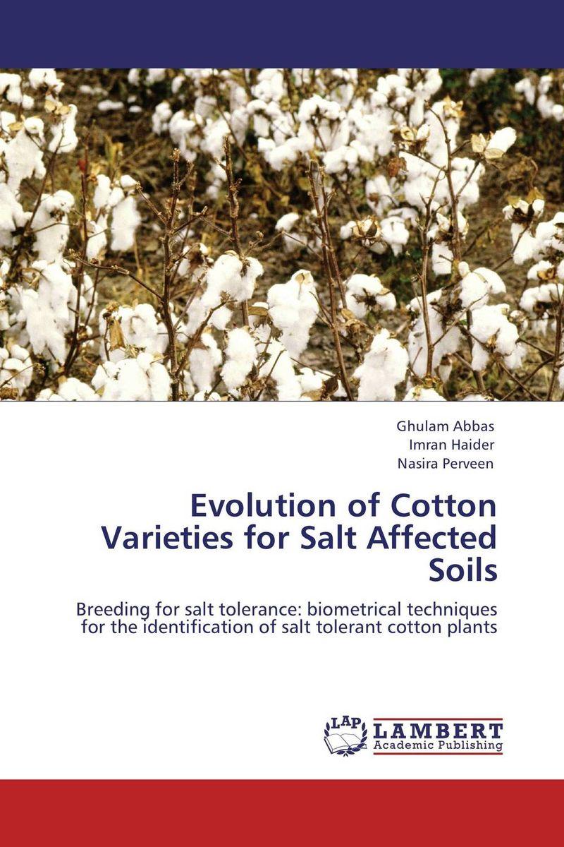 Evolution of Cotton Varieties for Salt Affected Soils