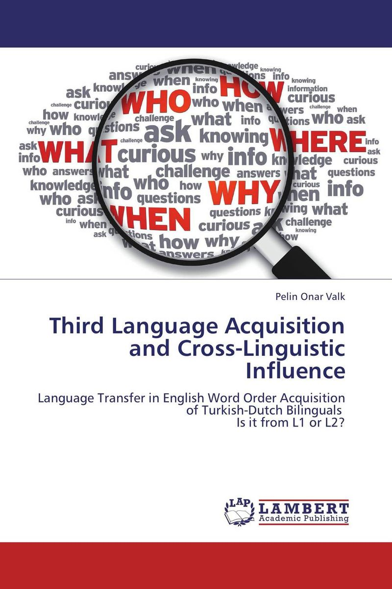 Third Language Acquisition and Cross-Linguistic Influence zoltan dornyei the psychology of second language acquisition