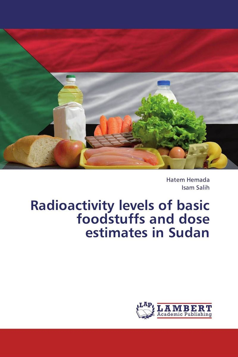 Radioactivity levels of basic foodstuffs and dose estimates in Sudan natural radioactivity of igneous rocks