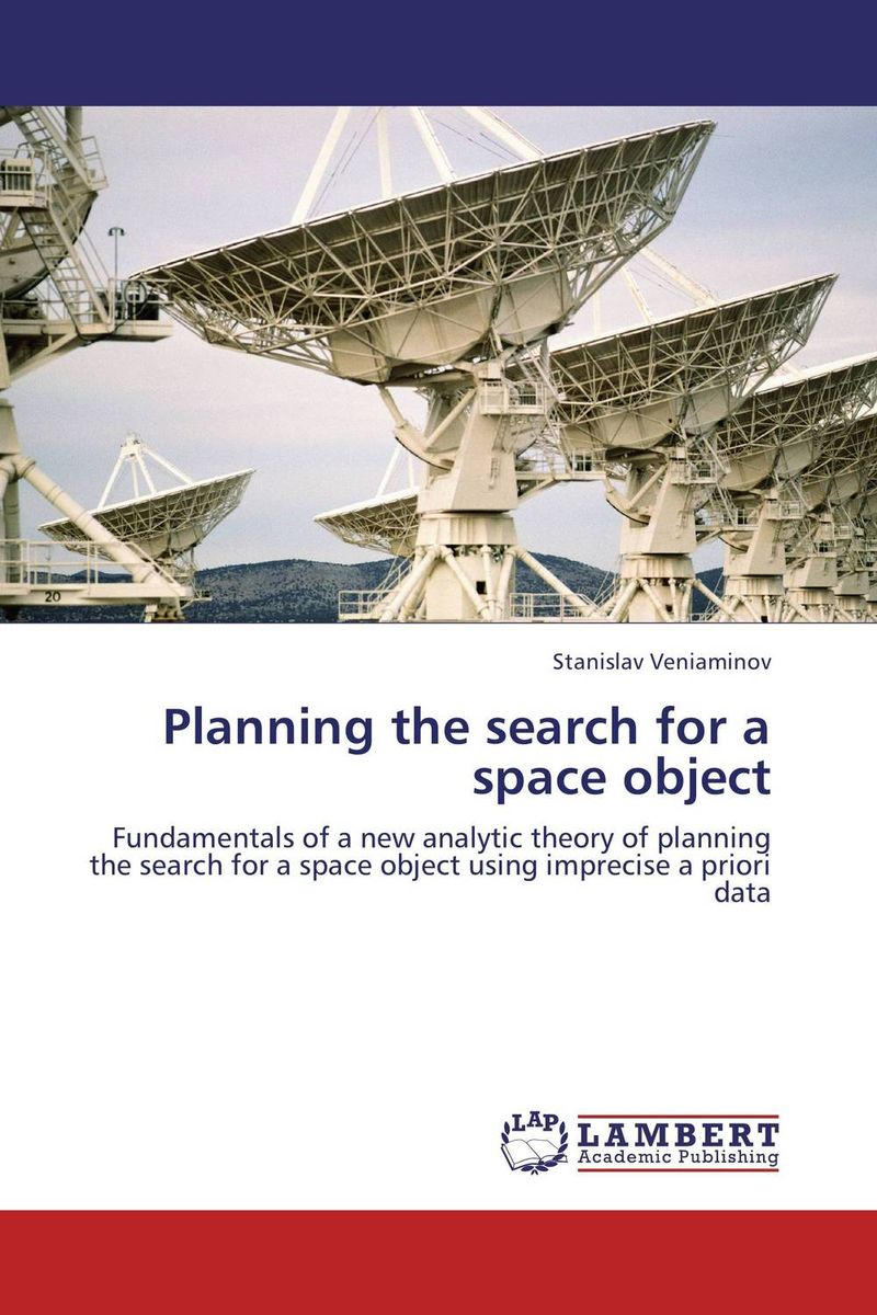 Planning the search for a space object search for extraterrestrial intelligence