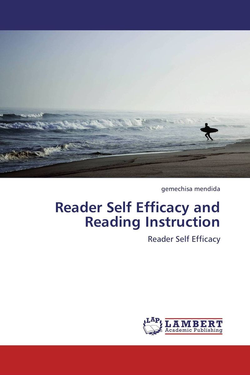 Reader Self Efficacy and Reading Instruction reader self efficacy and reading instruction