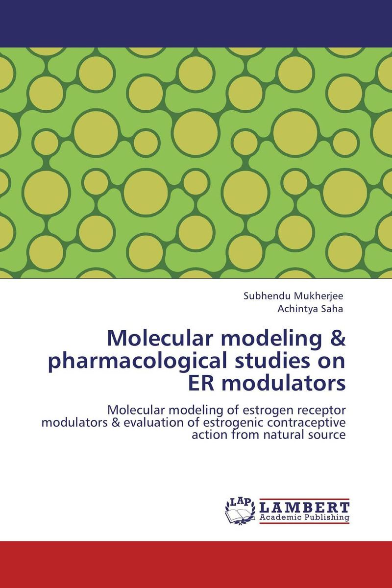 Molecular modeling & pharmacological studies on ER modulators nitin chitranshi molecular modeling docking and 3d qsar studies of mtb tnmo enzyme