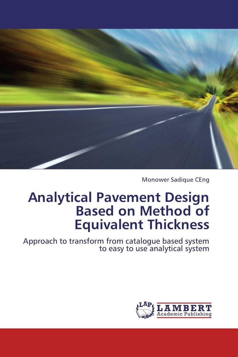 Analytical Pavement Design Based on Method of Equivalent Thickness raja abhilash punagoti and venkateshwar rao jupally introduction to analytical method development and validation
