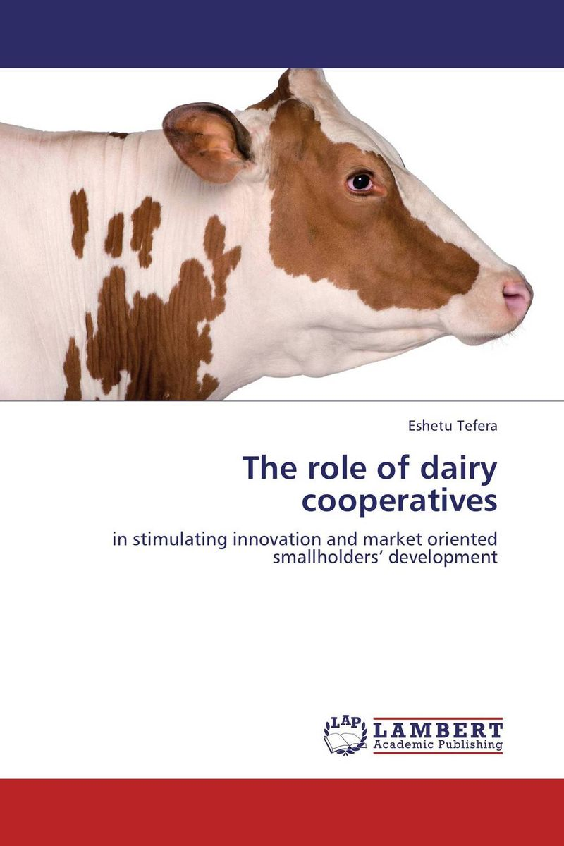 The role of dairy cooperatives seyed mohammad hassan hosseini cooperative learning methods 1 research and innovation