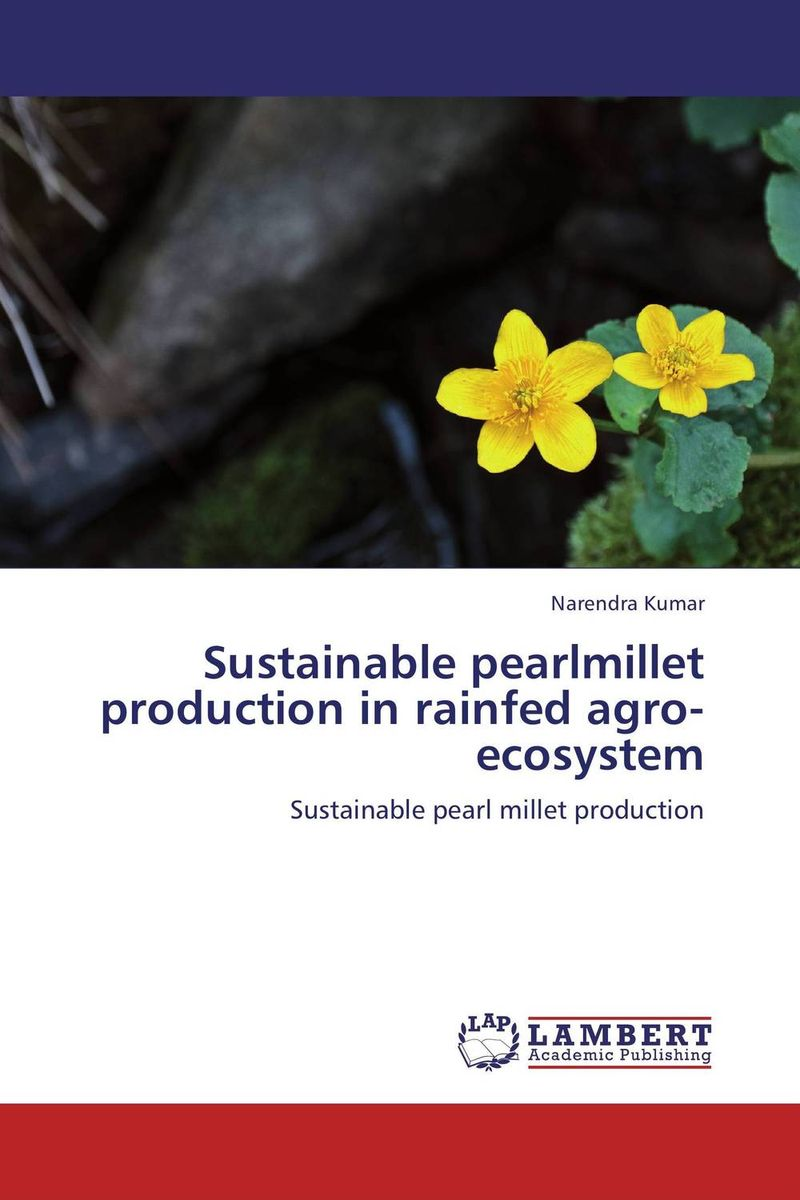 Sustainable pearlmillet production in rainfed agro-ecosystem