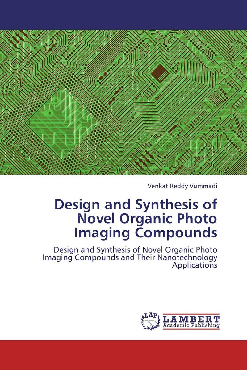 Design and Synthesis of Novel Organic Photo Imaging Compounds