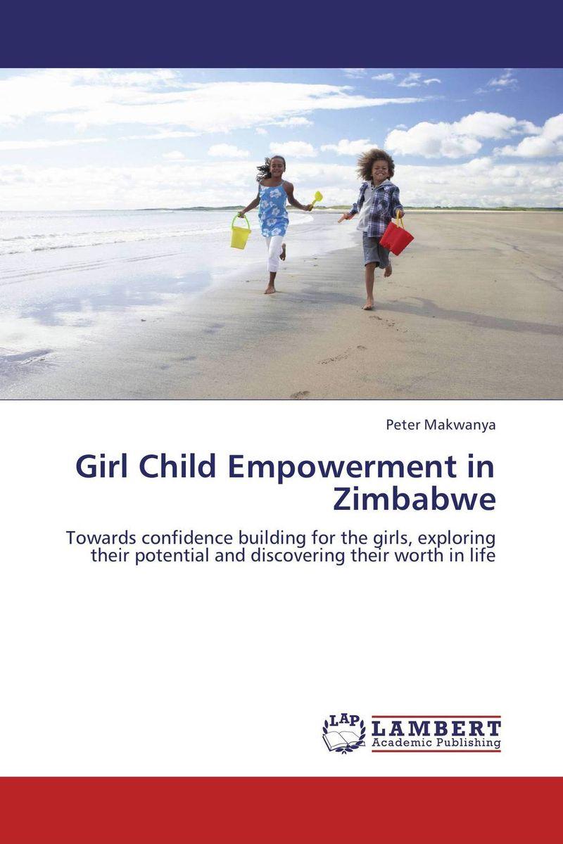 Girl Child Empowerment in Zimbabwe girl child empowerment in zimbabwe