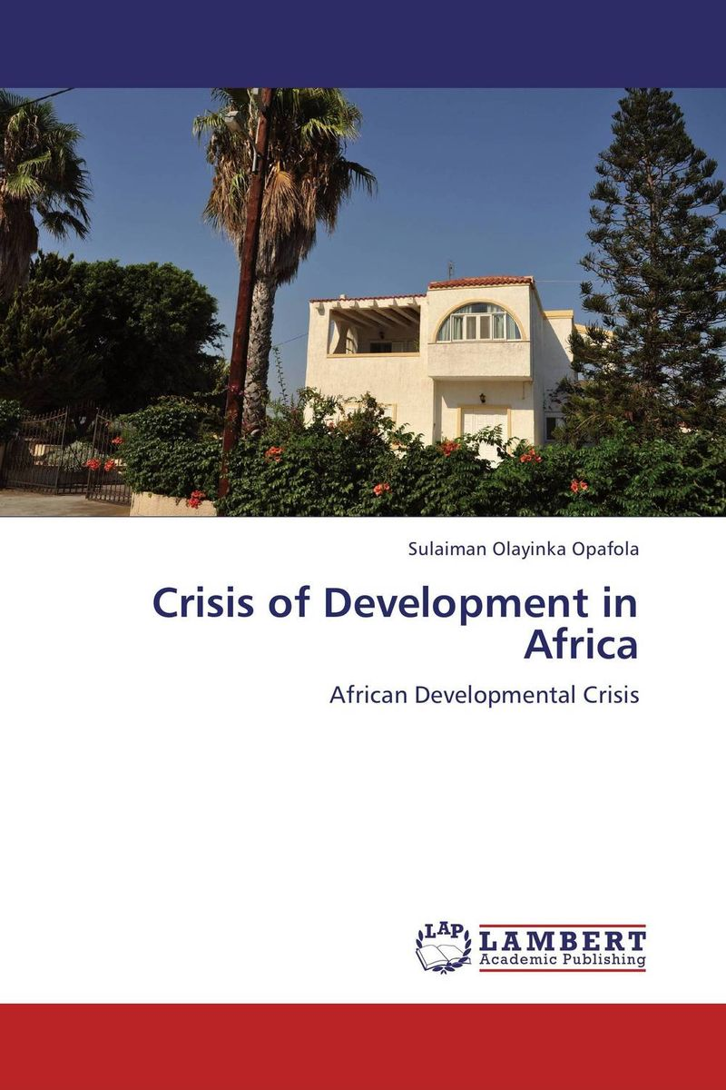 Crisis of Development in Africa