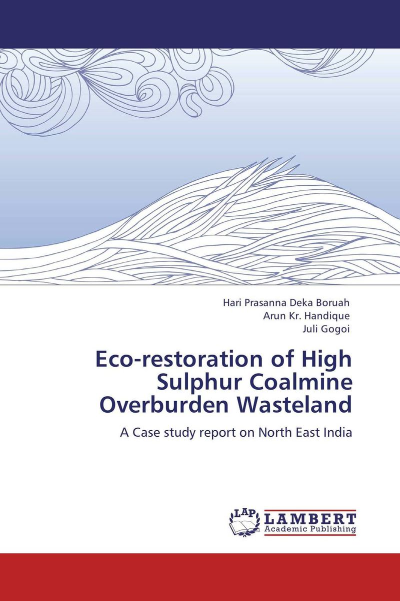 Eco-restoration of High Sulphur Coalmine Overburden Wasteland nify benny and c h sujatha enrichment of sulphur compounds in the cochin estuarine system