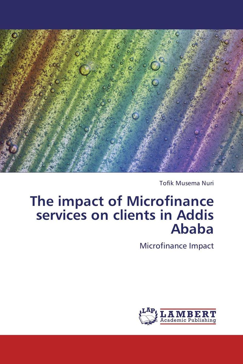 Фото The impact of Microfinance services on clients in Addis Ababa finance and investments