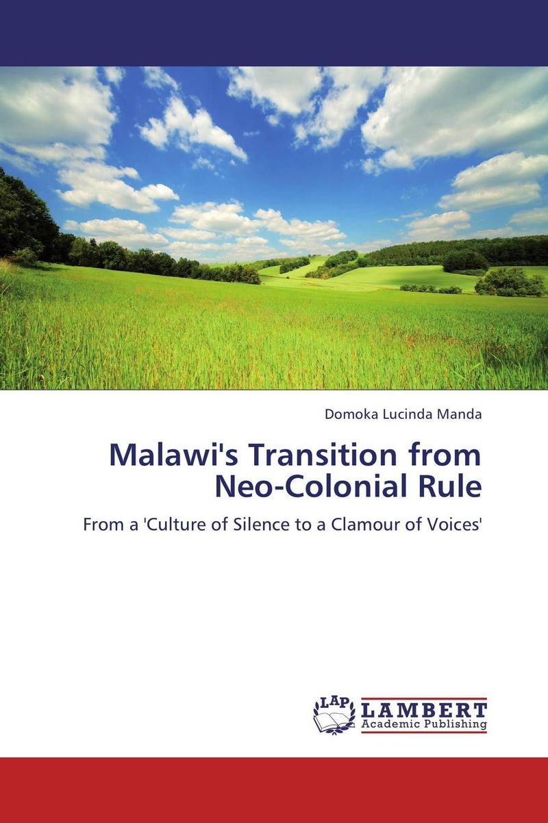 Malawi's Transition from Neo-Colonial Rule the failure of economic nationalism in slovenia s transition