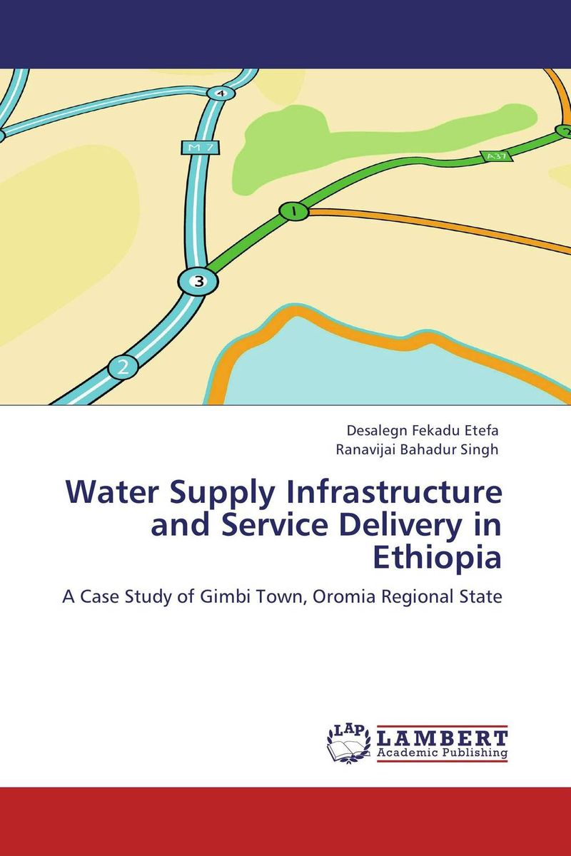 Water Supply Infrastructure and Service Delivery in Ethiopia manjari singh introducing and reviewing preterm delivery and low birth weight