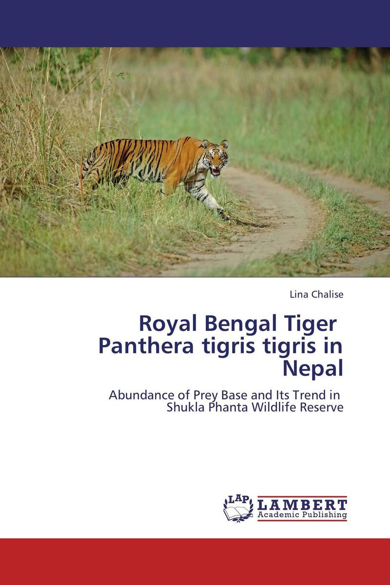 Royal Bengal Tiger   Panthera tigris tigris in Nepal tigers of the world second edition the science politics and conservation of panthera tigris noyes series in animal behavior ecology conservation and management