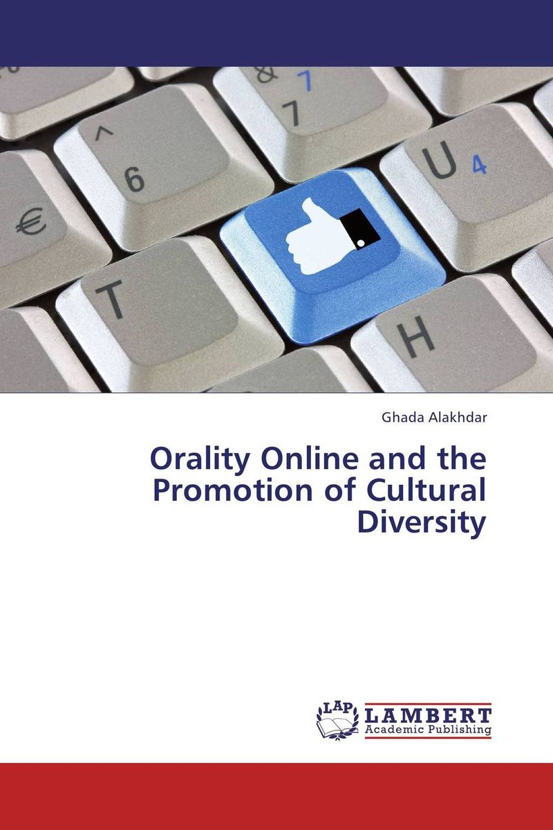 Orality Online and the Promotion of Cultural Diversity orality online and the promotion of cultural diversity