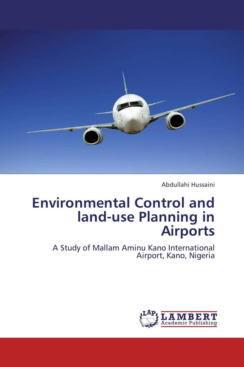 Environmental Control and land-use Planning in Airports transparency and the international civil aviation organization
