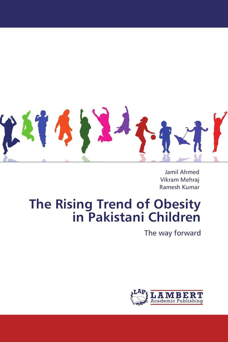 The Rising Trend of Obesity in Pakistani Children hormonal key players for obesity in children with down syndrome