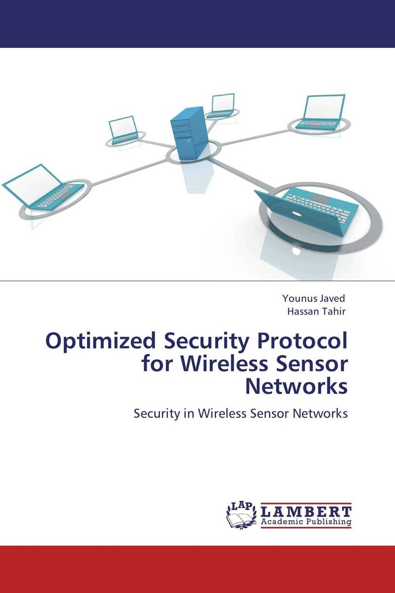 Optimized Security Protocol for Wireless Sensor Networks networks security and communication