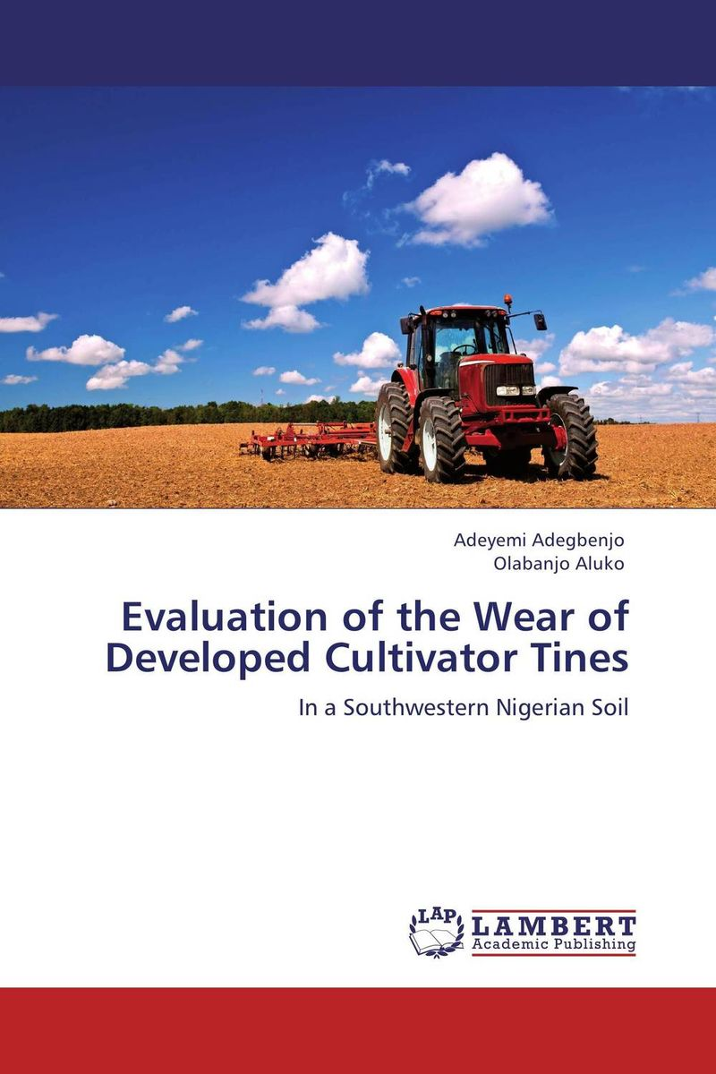 Evaluation of the Wear of Developed Cultivator Tines evaluation of the internal control practices
