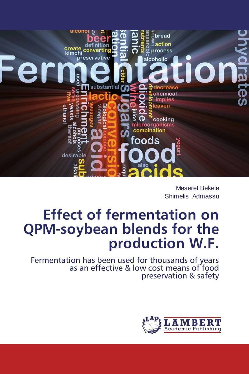 Effect of fermentation on QPM-soybean blends for the production W.F. fermentation technology