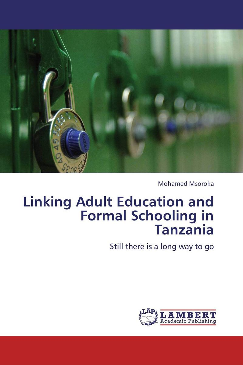 Linking Adult Education and Formal Schooling in Tanzania neema nitume financing higher education in tanzania