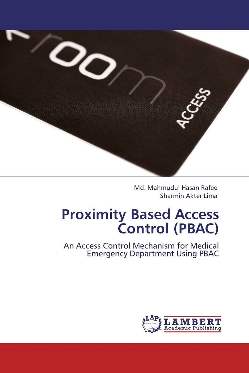 Proximity Based Access Control (PBAC) belousov a security features of banknotes and other documents methods of authentication manual денежные билеты бланки ценных бумаг и документов