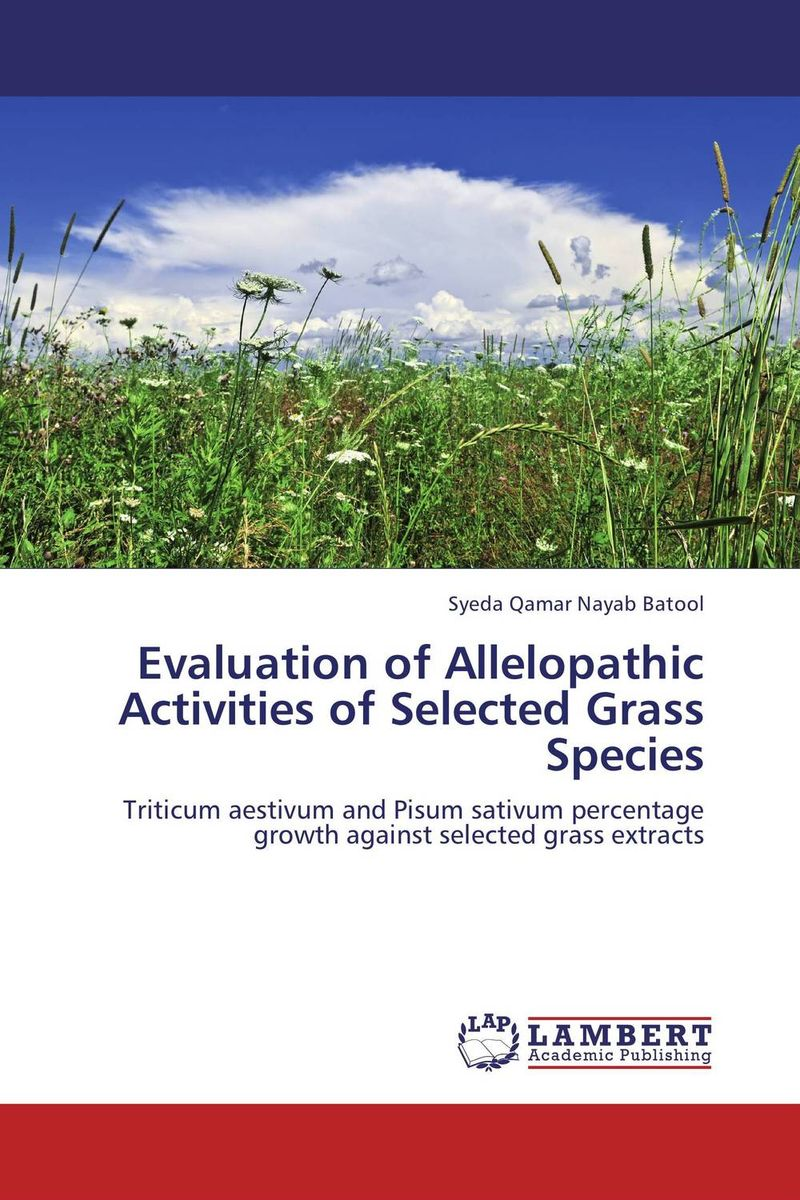 Evaluation of Allelopathic Activities of Selected Grass Species evaluation of preventive effects of plectranthus amboinicus lour