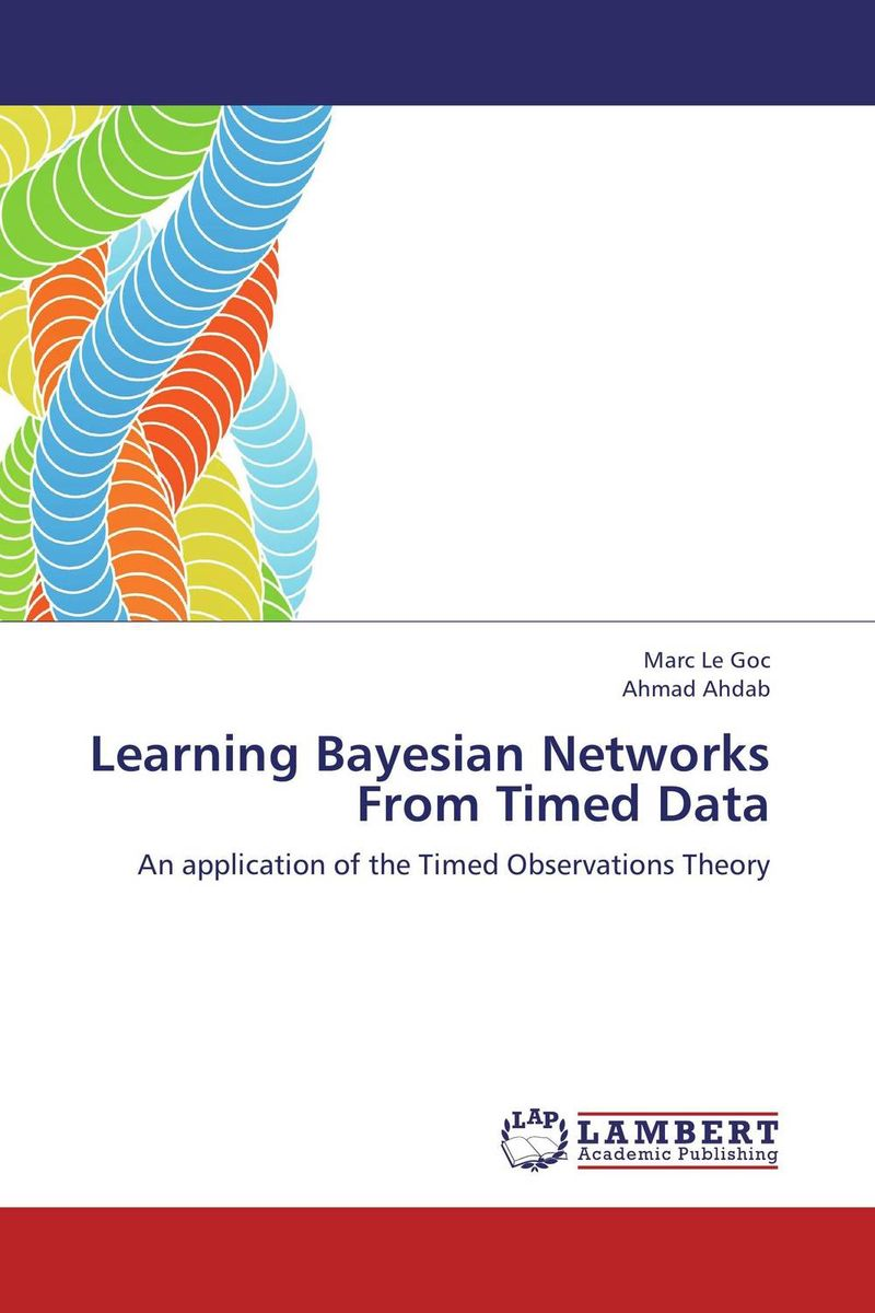 Learning Bayesian Networks From Timed Data computational learning theory
