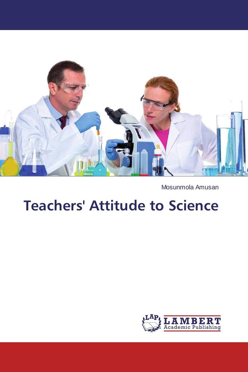 Teachers' Attitude to Science norman god that limps – science and technology i n the eighties