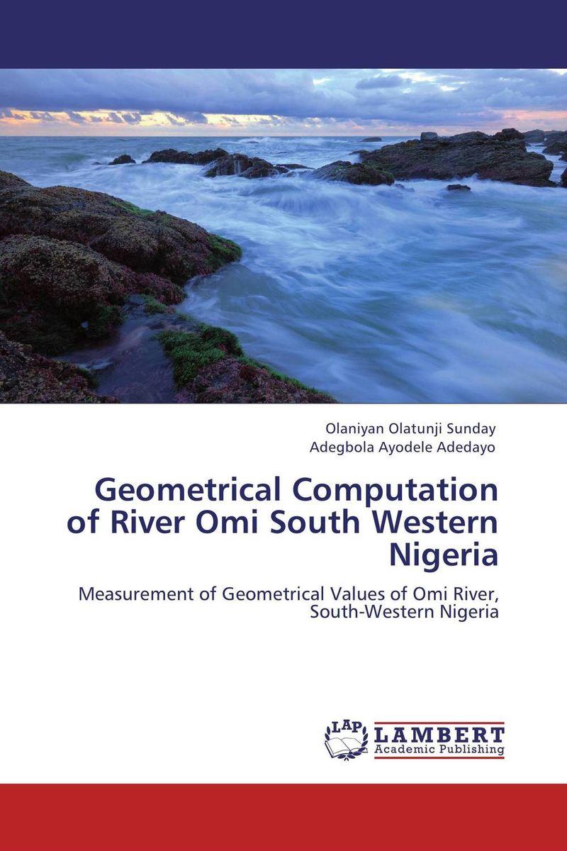 все цены на  Geometrical Computation of River Omi South Western Nigeria  в интернете