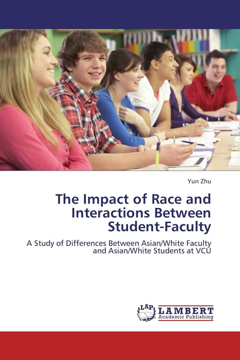 The Impact of Race and Interactions Between Student-Faculty
