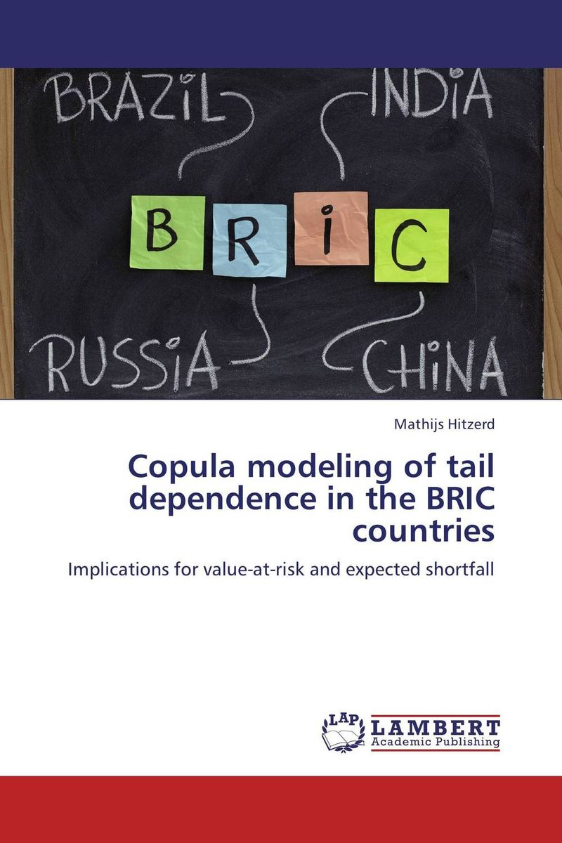 Copula modeling of tail dependence in the BRIC countries nan zhou rough diamonds the four traits of successful breakout firms in bric countries