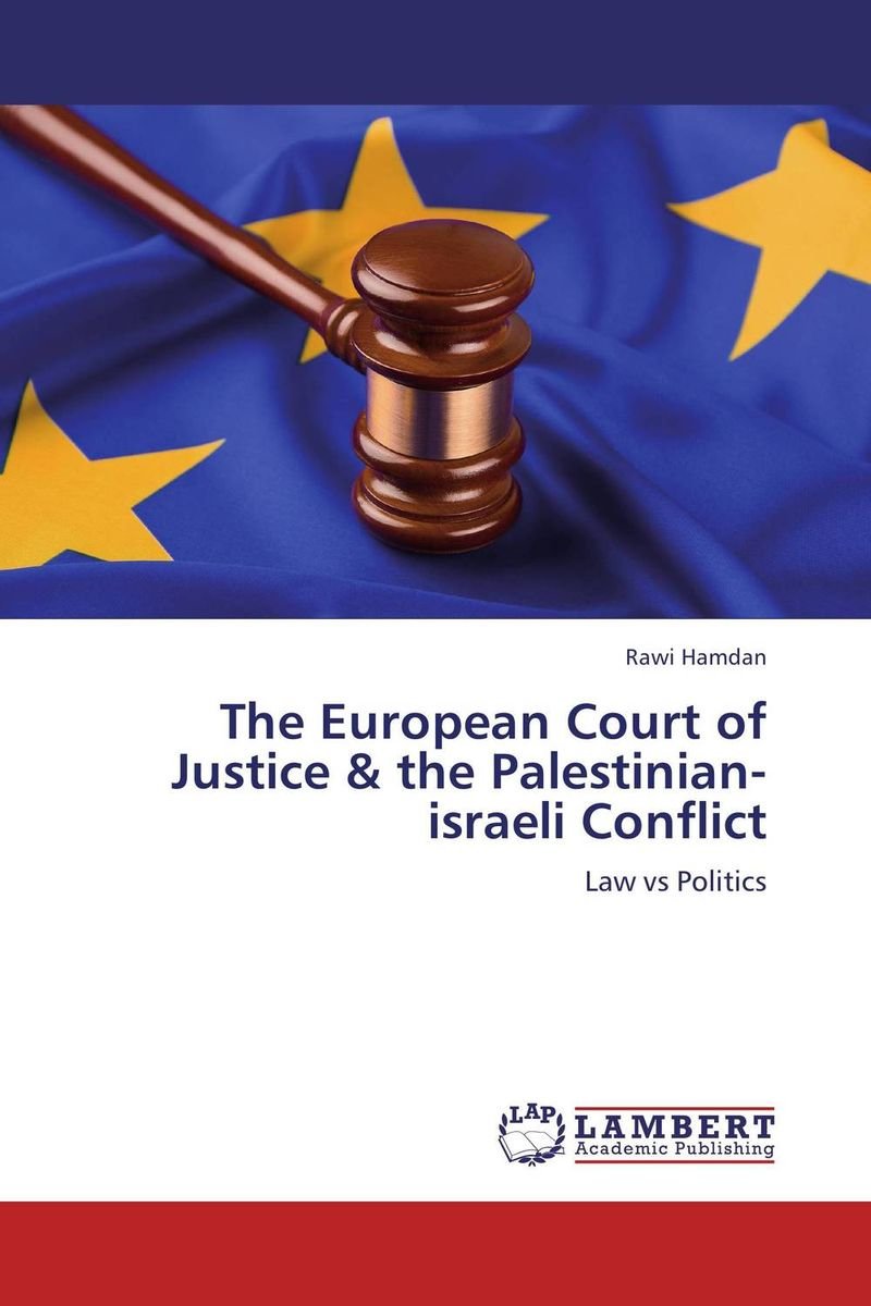 The European Court of Justice & the Palestinian-israeli Conflict