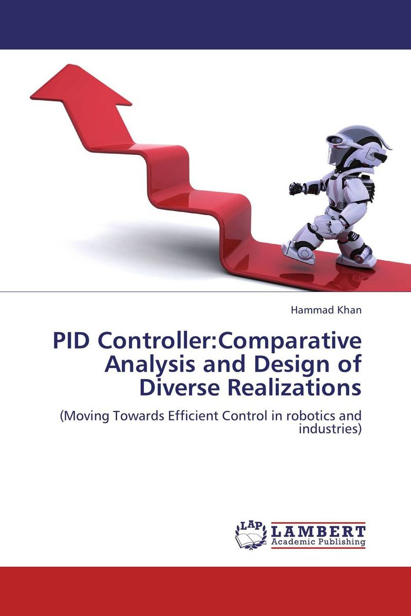 PID Controller:Comparative Analysis and Design of Diverse Realizations rakesh kumar and vineet shibe comparision conventional pid controller