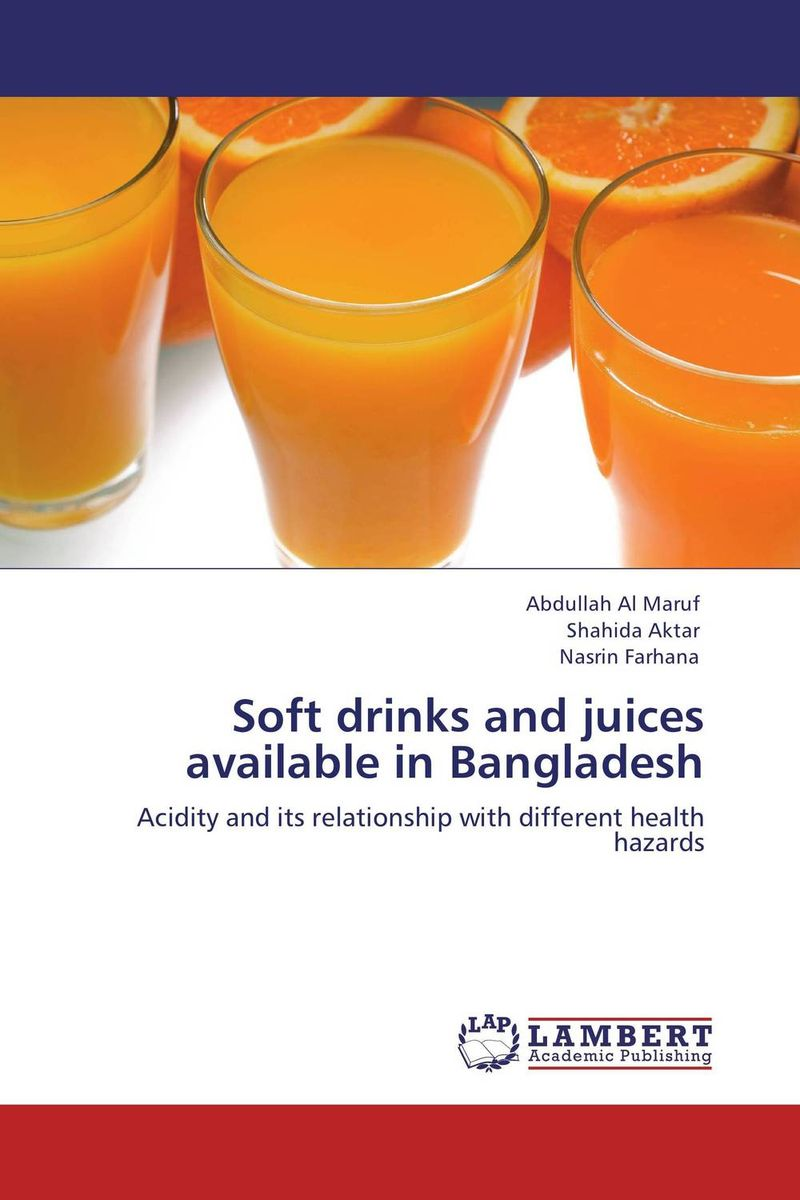 Soft drinks and juices available in Bangladesh quality improvement of fruit juices and dietetic drinks