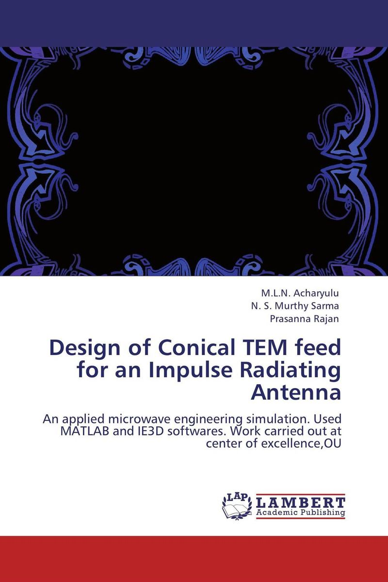 Design of Conical TEM feed  for an Impulse Radiating Antenna n j patil r h chile and l m waghmare design of adaptive fuzzy controllers