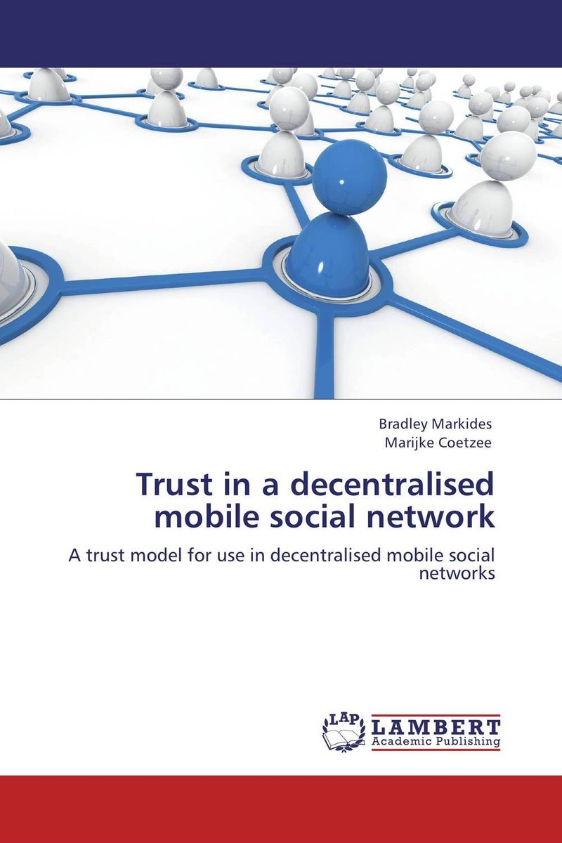 Trust in a decentralised mobile social network social networking mindset and education