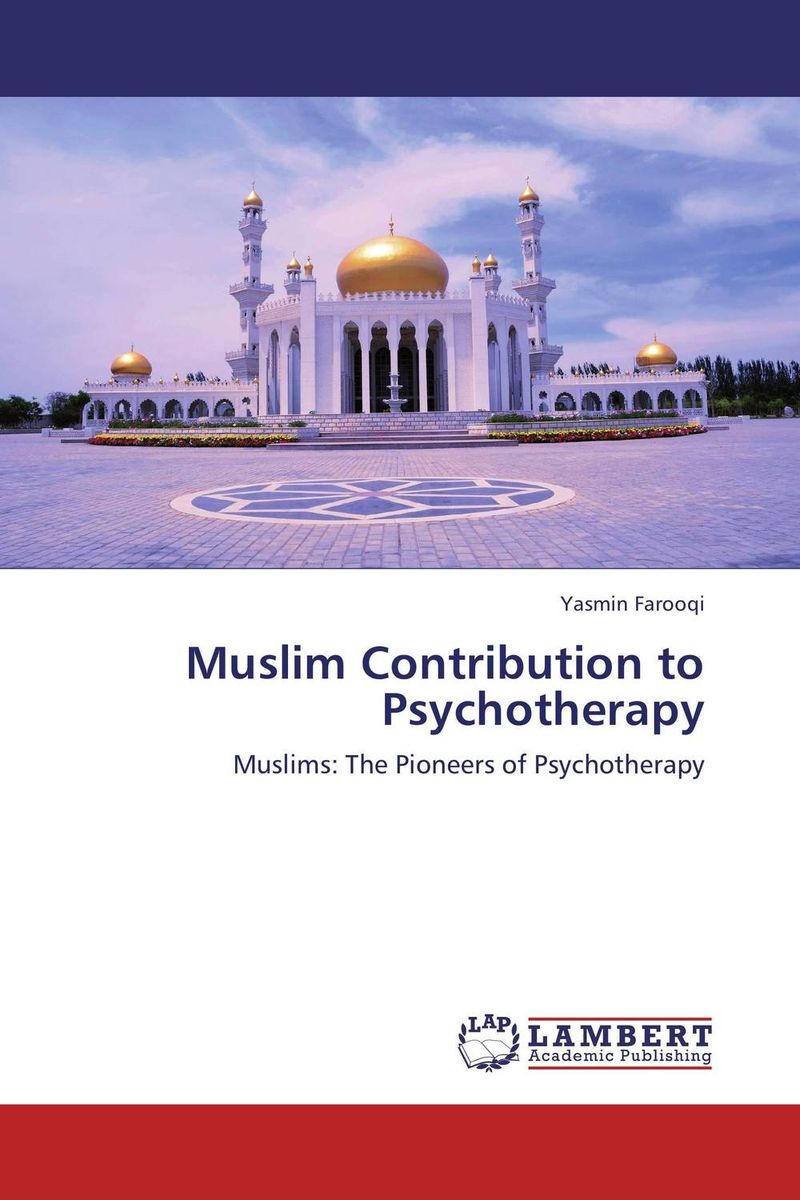 Muslim Contribution to Psychotherapy abnormal psychology 4e