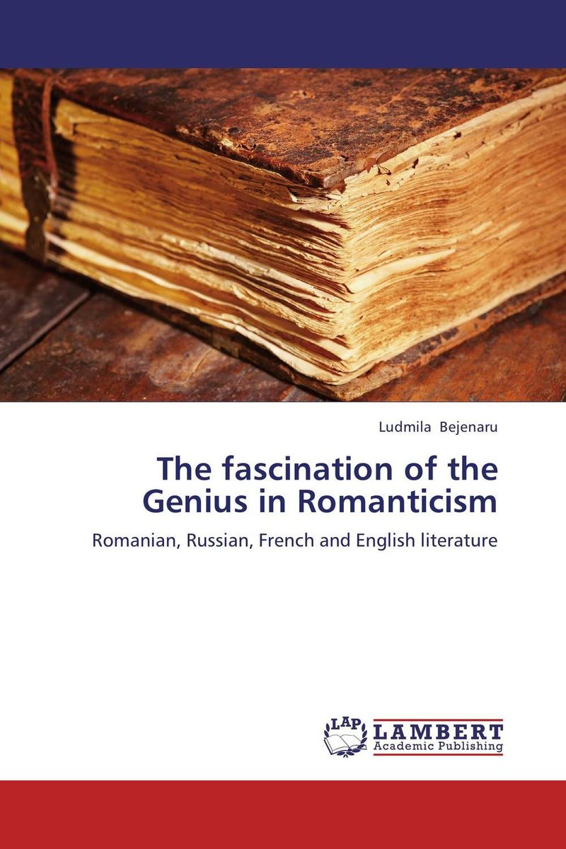 The fascination of the Genius in Romanticism the heir