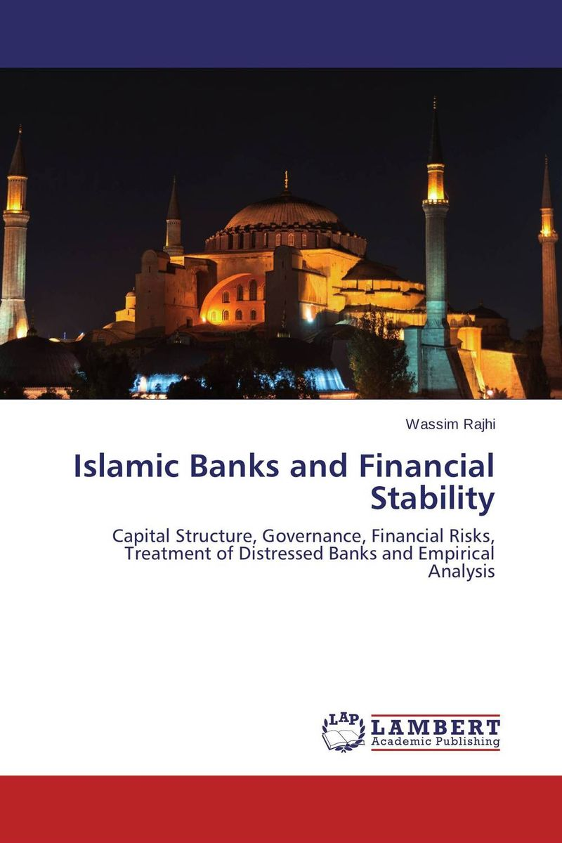 Islamic Banks and Financial Stability jahnavi ravula pawan kumar avadhanam and r k mishra credit and risk analysis by banks