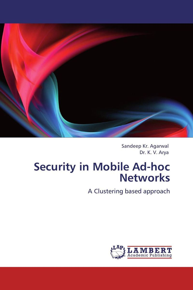 Security in Mobile Ad-hoc Networks belousov a security features of banknotes and other documents methods of authentication manual денежные билеты бланки ценных бумаг и документов