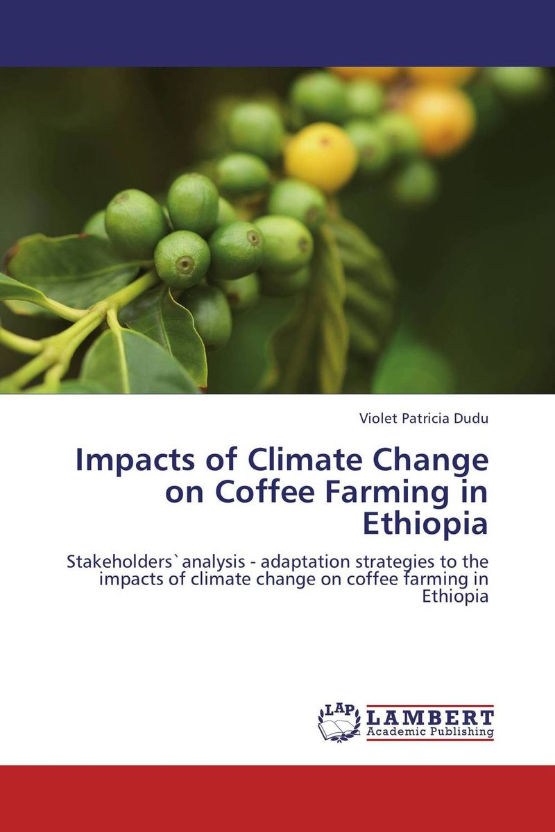 Impacts of Climate Change on Coffee Farming in Ethiopia educational change in ethiopia
