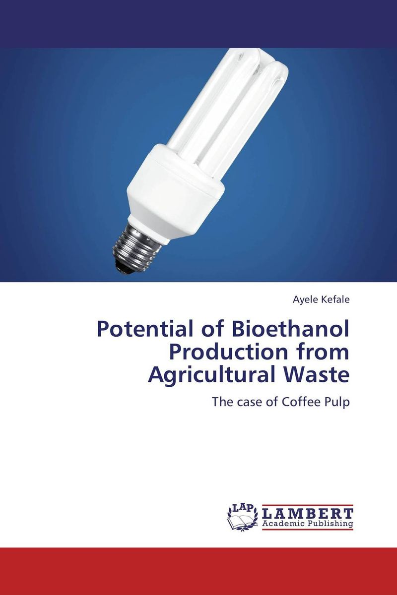 Potential of Bioethanol Production from Agricultural Waste shailesh jadhav prof k l tiwari and renjini production of bioethanol from mahua flower