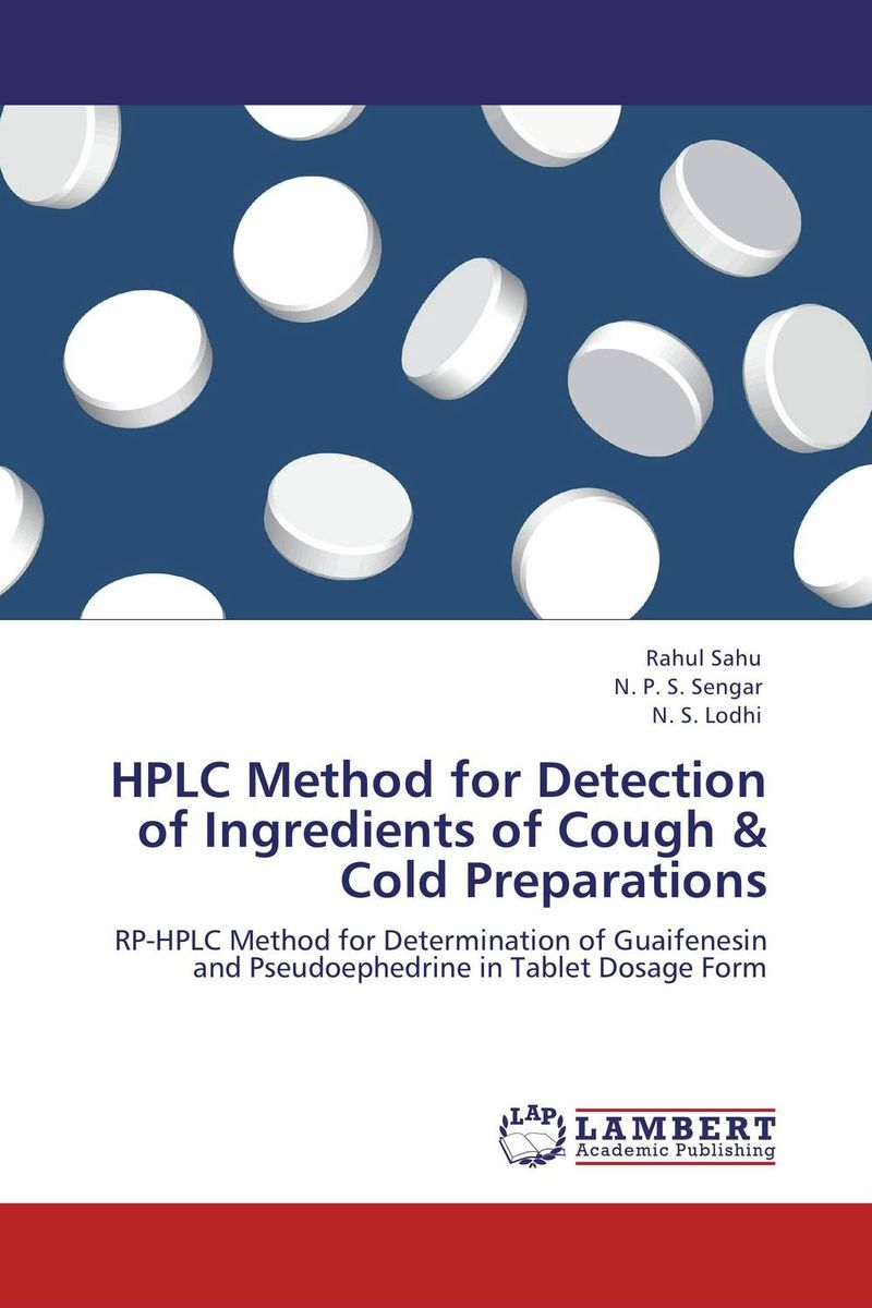 HPLC Method for Detection of Ingredients of Cough & Cold Preparations raja abhilash punagoti and venkateshwar rao jupally introduction to analytical method development and validation