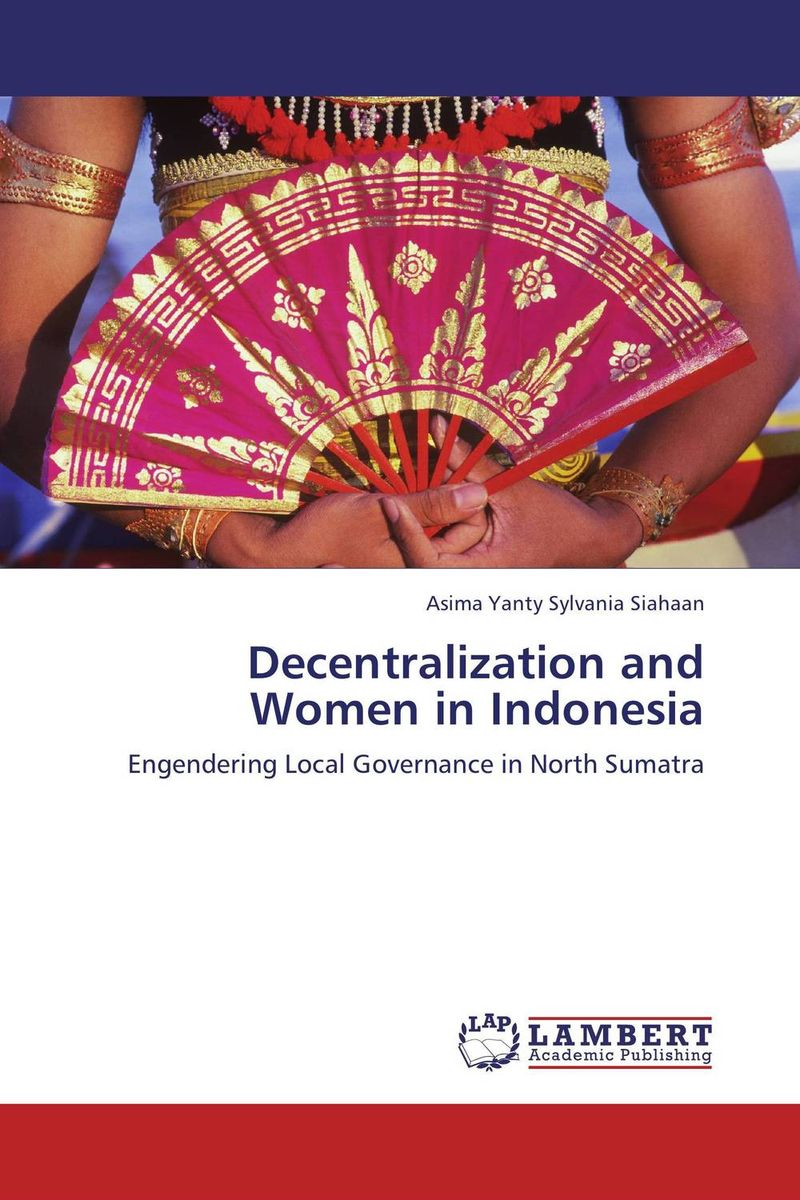 Decentralization and Women in Indonesia
