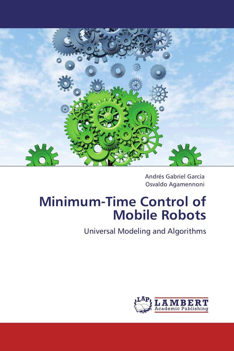 Minimum-Time Control of Mobile Robots khalil ibrahim ayman a aly el naggar and ahmed a abo ismail intelligent control of flexible robots