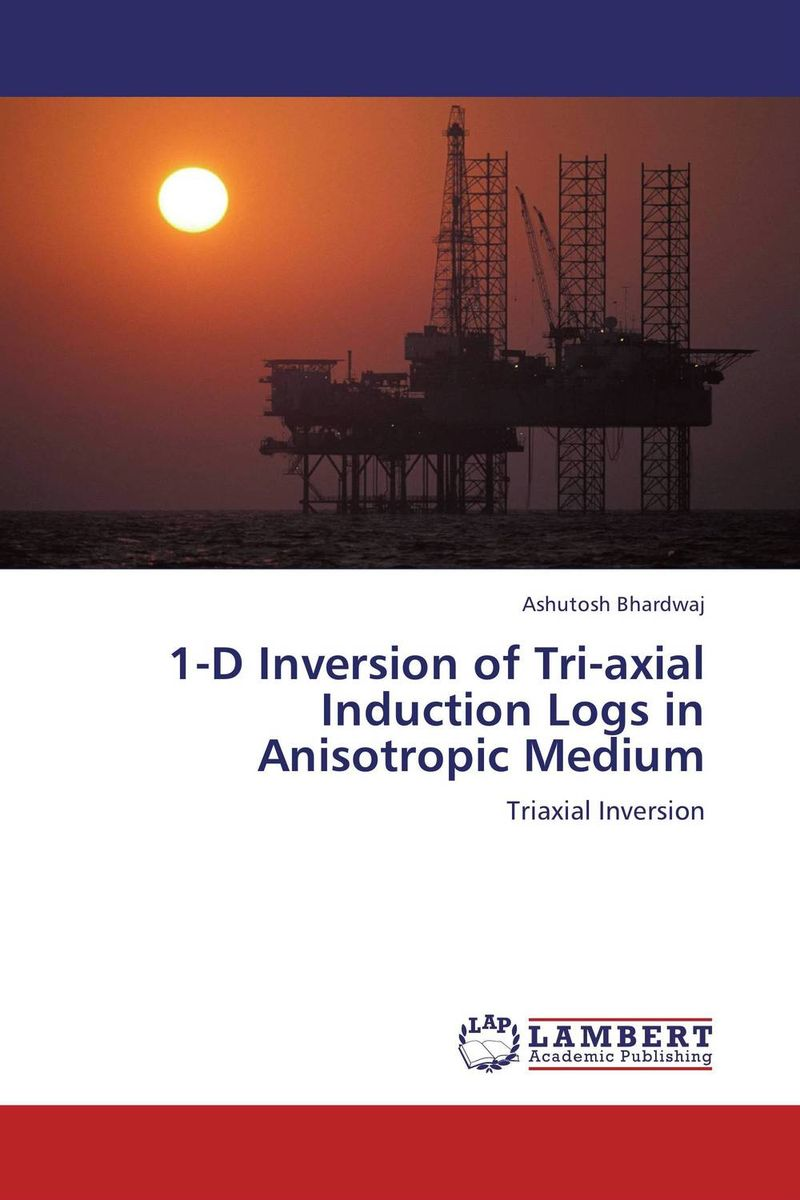 1-D Inversion of Tri-axial Induction Logs in Anisotropic Medium effective anisotropic medium of a vti layered medium by csem modeling