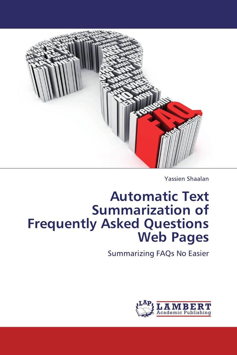 Automatic Text Summarization of Frequently Asked Questions Web Pages