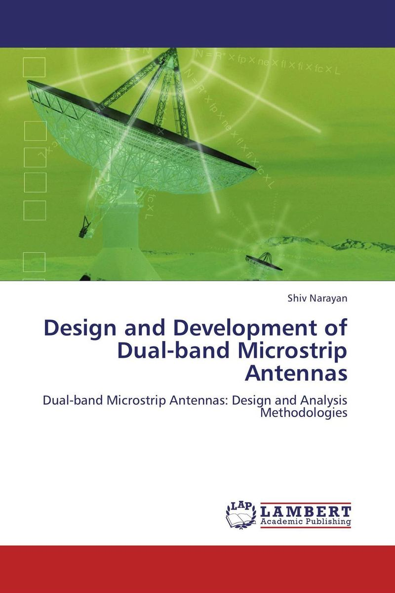 Design and Development of Dual-band Microstrip Antennas boscam 5 8ghz cloud spirit antennas txa and rxa a pair in one set multicolored