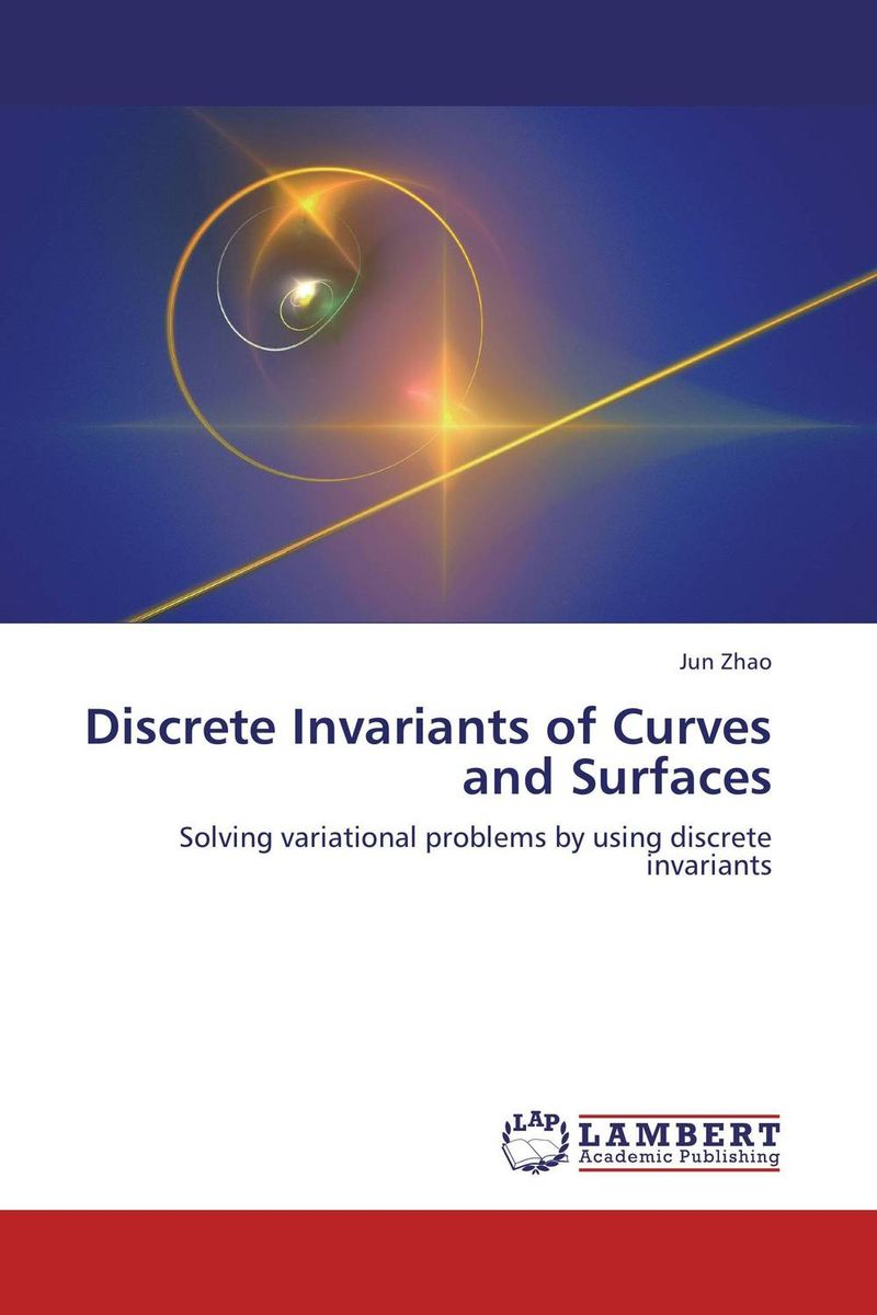 Discrete Invariants of Curves and Surfaces discrete invariants of curves and surfaces