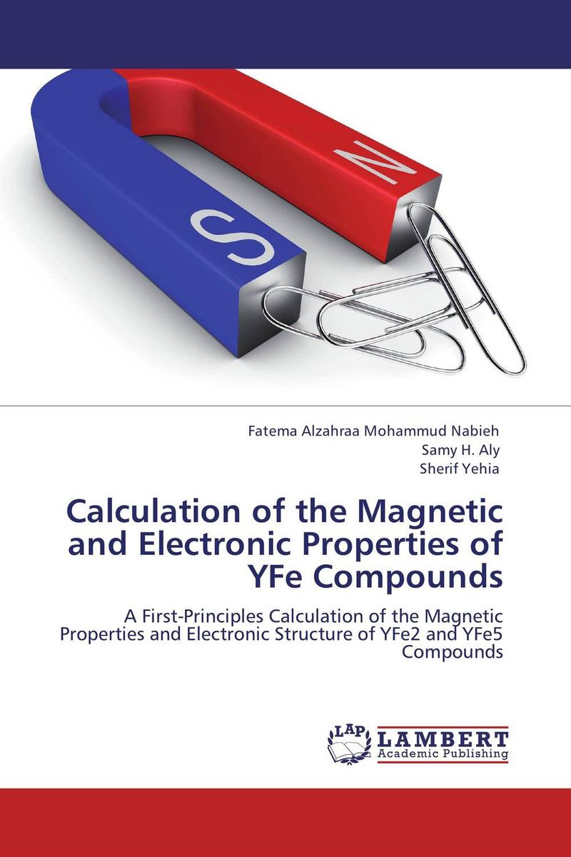 Calculation of the Magnetic and Electronic Properties of YFe Compounds handbook of the exhibition of napier relics and of books instruments and devices for facilitating calculation